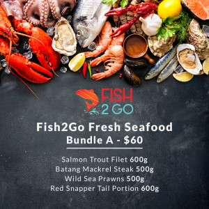 Bundle A - Salmon Trout Filet 600g, Batang Steak 500g, Wild Sea Prawns 500g, Red Snapper Tail Portion 600g